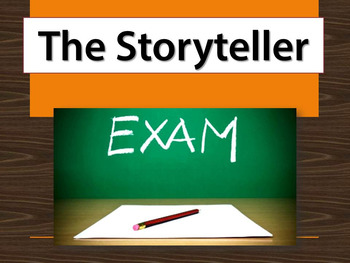 The Storyteller exam - multiple choice, true and false, and essay