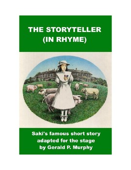 The Storyteller (in Rhyme) - Saki's Short Story Adapted for the Stage