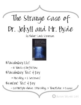 The Strange Case of Dr. Jekyll and Mr. Hyde Vocabulary and Content Tests