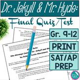 The Strange Case of Dr. Jekyll & Mr. Hyde Final Quiz Test