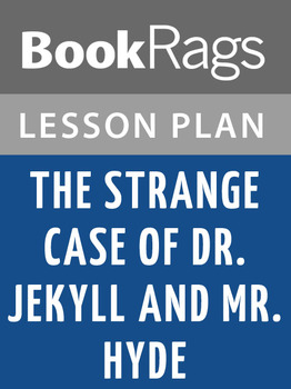 The Strange Case of Dr Jekyll and Mr Hyde Lesson Plans