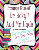 The Strange Case of Dr. Jekyll and Mr. Hyde Tic Tac Toe Project