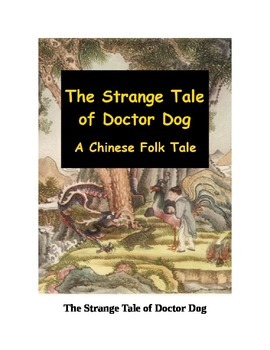 The Strange Tale of Doctor Dog - A Chinese Folk Tale
