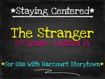 The Stranger - 4th Grade Harcourt Storytown Lesson 14