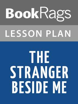 The Stranger Beside Me Lesson Plans