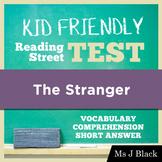 The Stranger KID FRIENDLY Reading Street Test