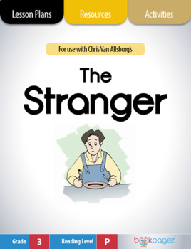 The Stranger Lesson Plans & Activities Package, Third Grade (CCSS)