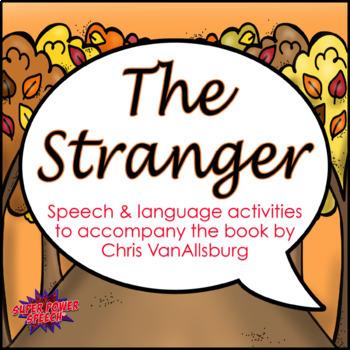 The Stranger (Speech Therapy Book Companion)