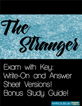 The Stranger--Unit Exam with Key and Study Guide!