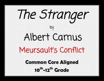 The Stranger by Albert Camus Meursault's Conflict
