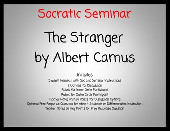 The Stranger by Albert Camus Socratic Seminar