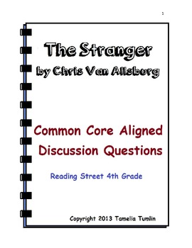 The Stranger by Chris Van Allsburg Common Core Discussion Questions