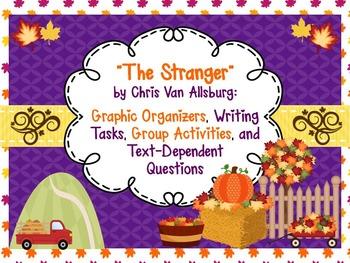 The Stranger by Chris Van Allsburg Resource Bundle-Common Core Aligned