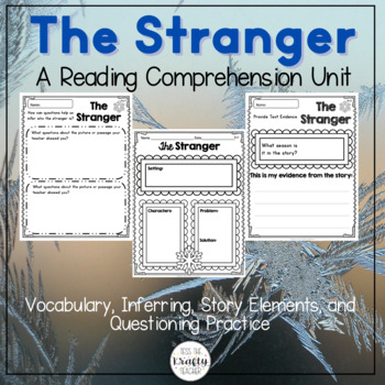 Winter Reading Comprehension - The Stranger by Chris Van Allsburg Inferences