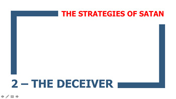 The Strategies of Satan - 2 - The Deceiver