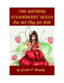 The Strawberry Queen - A One Act Play for Kids