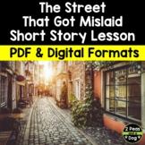 The Street That Got Mislaid Short Story Lesson