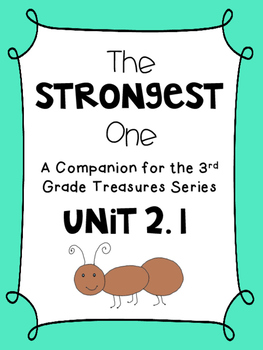 The Strongest One   3rd Grade Treasures Unit 2.1