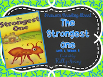 2nd Grade Reading Street The Strongest One 1.5