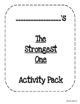 The Strongest One Reading Street Activity Pack