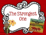 The Strongest One {Reading Street Series Grade 2}