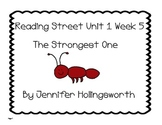 The Strongest One Reading Street Unit 1 Week 5 Reading Center