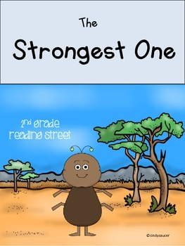 The Strongest One, Unit 1, Week 5, Reading Street Centers and Printables