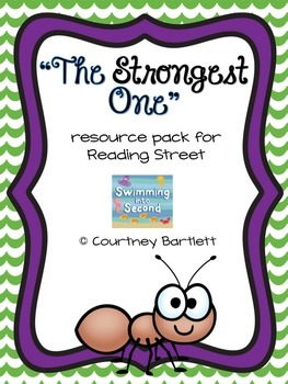 """The Strongest One"" (resources for Reading Street)"