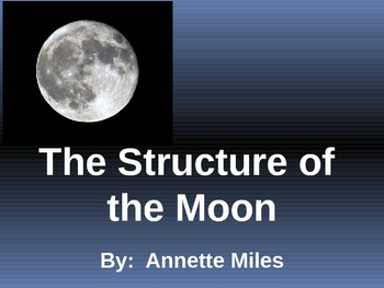 The Structure of the Moon Powerpoint