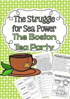 The Struggle for Sea Power The Boston Tea Party