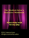 The Student-Actor's Character Workbook - Scene Study work