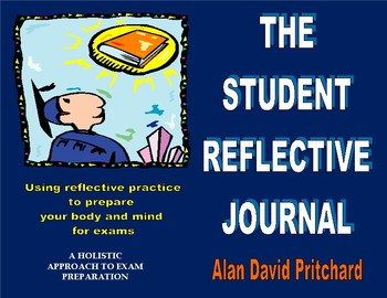 The Student Reflective Journal: Reflect Holistically for Success in Exams