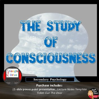 The Study of Consciousness Presentation and Activities -Print & Digital