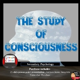The Study of Consciousness Presentation and Activities -Pr