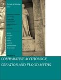 Mythology Unit 2 Comparative Mythology, Creation & Flood Myths