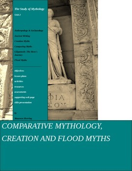 The Study of Mythology Unit 2 Comparative Mythology, Creat