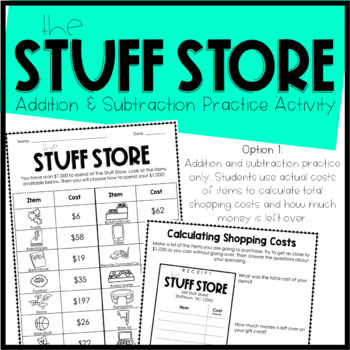 The Stuff Store: Addition, Subtraction, & Rounding/Estimating Practice Activity