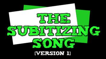 The Subitizing Song (suhb-i-ti-zing)- Version 1 (video)