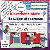 The Subject of a Sentence Kinesthetic  Maze (NoRedInk aligned)