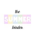 The Summer Binder