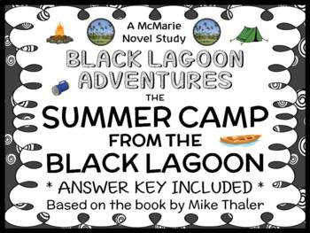 The Summer Camp from the Black Lagoon (Mike Thaler) Novel Study (24 pages)