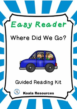 Where Did We Go?  Easy Reader Summer Vacation