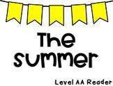 The Summer [Level AA Reader]