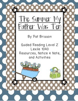 The Summer My Father was Ten Notice and Note & Visualization & Vocab Activities