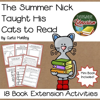 The Summer Nick Taught His Cats to Read by Manley NO PREP