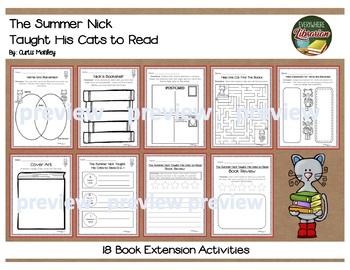 The Summer Nick Taught His Cats to Read by Manley NO PREP Literacy Pack