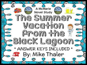 The Summer Vacation from the Black Lagoon (Mike Thaler) Novel Study