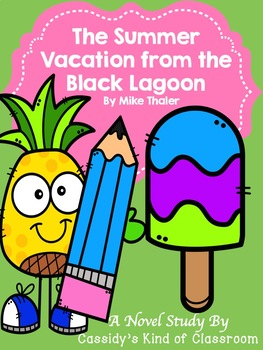 The Summer Vacation from the Black Lagoon Novel Study