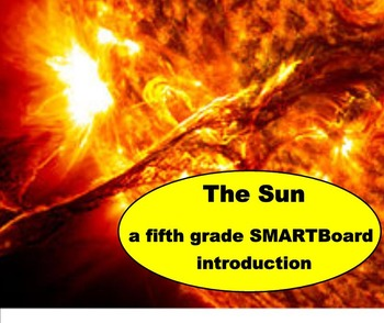 The Sun -  A Fifth Grade SMARTBoard Introduction