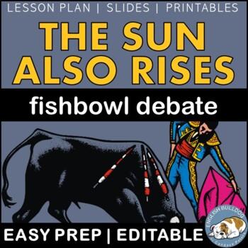 The Sun Also Rises Fishbowl Debate